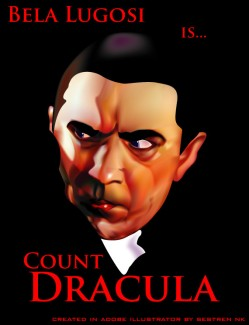 Bela Lugosi is count dracula